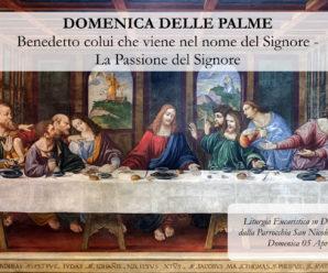 Domenica delle Palme – Domenica 5 Aprile 2020, Ore 10:00