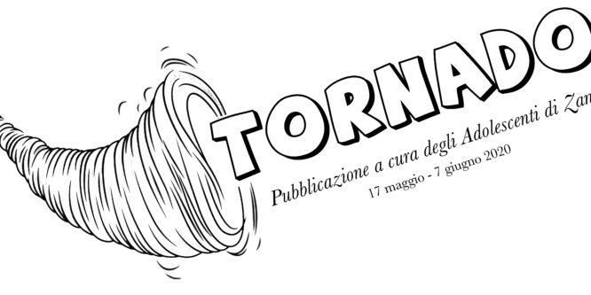 TORNADO – 1 Edizione
