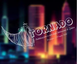 TORNADO – 3 Edizione
