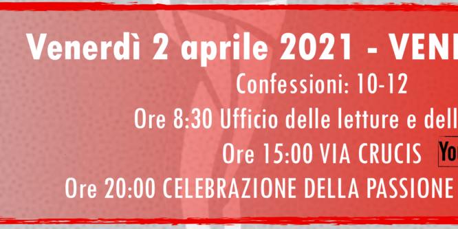 Venerdì Santo – 2 aprile 2021